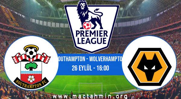 Southampton - Wolverhampton İddaa Analizi ve Tahmini 26 Eylül 2021