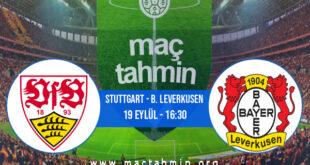 Stuttgart - B. Leverkusen İddaa Analizi ve Tahmini 19 Eylül 2021