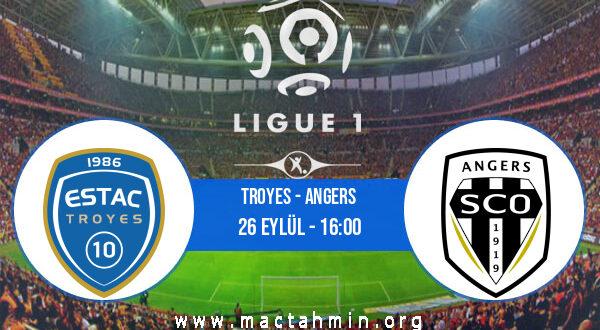 Troyes - Angers İddaa Analizi ve Tahmini 26 Eylül 2021