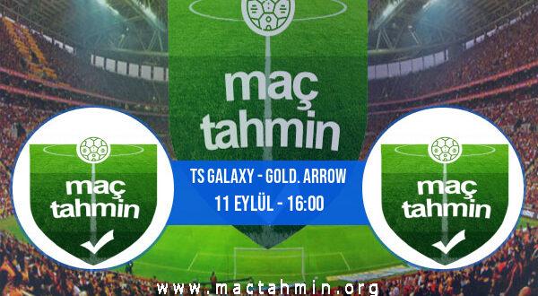TS Galaxy - Gold. Arrow İddaa Analizi ve Tahmini 11 Eylül 2021