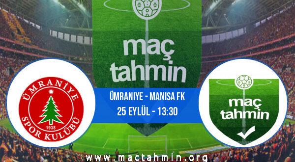 Ümraniye - Manisa FK İddaa Analizi ve Tahmini 25 Eylül 2021
