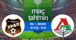 Ural - L. Moskova İddaa Analizi ve Tahmini 20 Eylül 2021