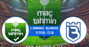 V. Guimaraes - Belenenses İddaa Analizi ve Tahmini 12 Eylül 2021