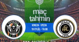 Venezia - Spezia İddaa Analizi ve Tahmini 19 Eylül 2021