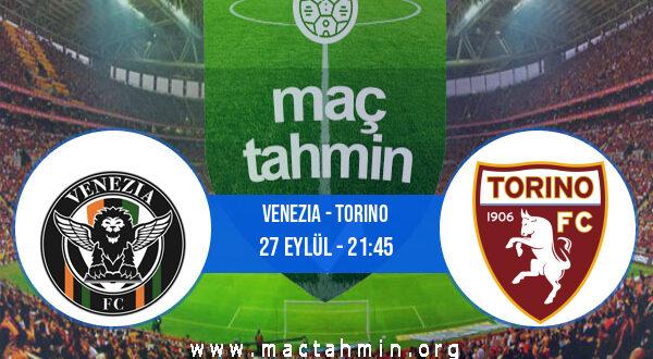 Venezia - Torino İddaa Analizi ve Tahmini 27 Eylül 2021