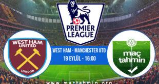 West Ham - Manchester Utd İddaa Analizi ve Tahmini 19 Eylül 2021