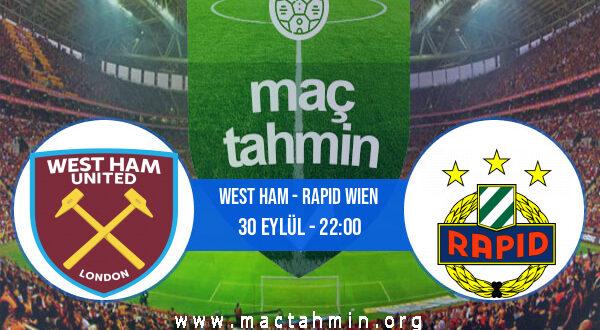 West Ham - Rapid Wien İddaa Analizi ve Tahmini 30 Eylül 2021