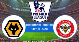 Wolverhampton - Brentford İddaa Analizi ve Tahmini 18 Eylül 2021