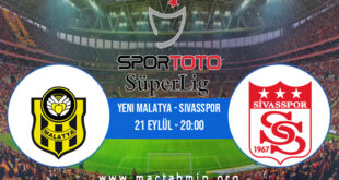 Yeni Malatya - Sivasspor İddaa Analizi ve Tahmini 21 Eylül 2021