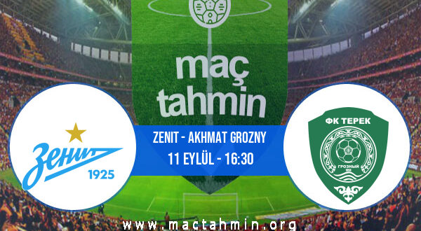 Zenit - Akhmat Grozny İddaa Analizi ve Tahmini 11 Eylül 2021