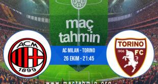 AC Milan - Torino İddaa Analizi ve Tahmini 26 Ekim 2021
