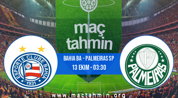 Bahia BA - Palmeiras SP İddaa Analizi ve Tahmini 13 Ekim 2021