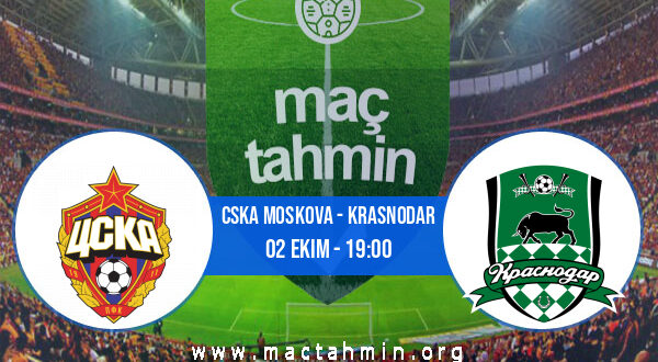 CSKA Moskova - Krasnodar İddaa Analizi ve Tahmini 02 Ekim 2021