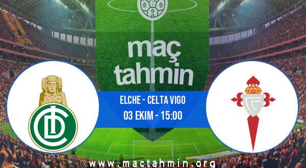 Elche - Celta Vigo İddaa Analizi ve Tahmini 03 Ekim 2021
