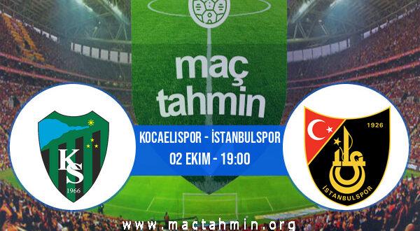 Kocaelispor - İstanbulspor İddaa Analizi ve Tahmini 02 Ekim 2021