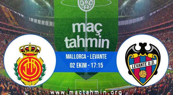 Mallorca - Levante İddaa Analizi ve Tahmini 02 Ekim 2021