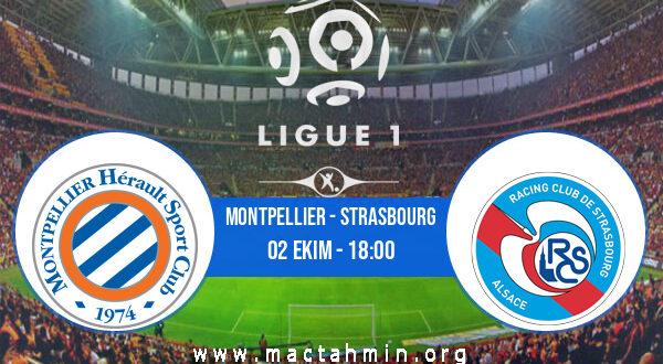 Montpellier - Strasbourg İddaa Analizi ve Tahmini 02 Ekim 2021