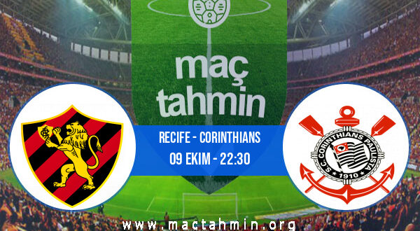 Recife - Corinthians İddaa Analizi ve Tahmini 09 Ekim 2021