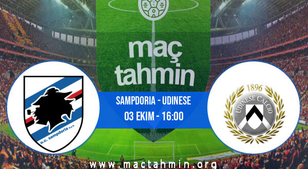 Sampdoria - Udinese İddaa Analizi ve Tahmini 03 Ekim 2021