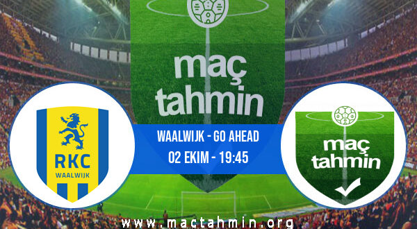 Waalwijk - Go Ahead İddaa Analizi ve Tahmini 02 Ekim 2021